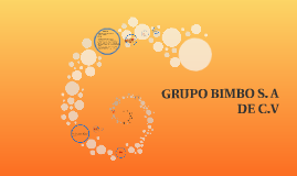 GRUPO BIMBO S. A DE C.V