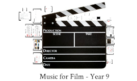 Film Music - Year 9