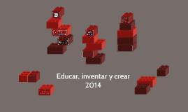 Educar, inventar y crear
