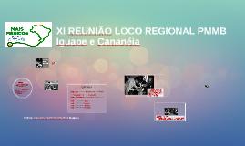 X REUNIÃO LOCO REGIONAL PMMB