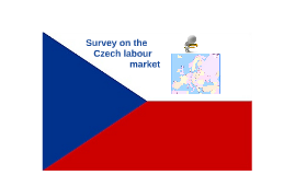 Copy of Survey on the Czech labour market