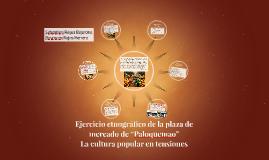 """Ejercicio etnográfico de la plaza de mercado de """"Paloquemao"""""""