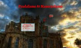 Pyudalismo At Manoryalismo