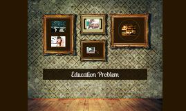 ُEducation Problem