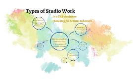 Types of Studio Work