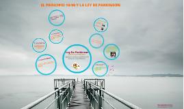 Principio 10-90 y Ley de Parkinson