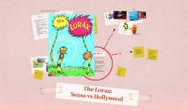 The Lorax: Seuss vs Hollywood