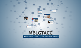 MBLGTACC at a Glance