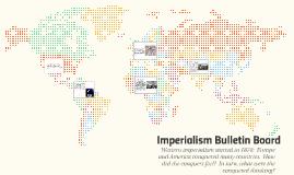 Imperialism Bulletin Board
