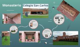 Monasterio Colegio San Carlos