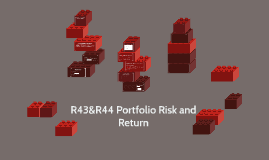 R43&R44 Portfolio Risk and Return