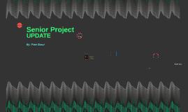 Senior Project Update