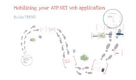 Mobilizing your ASP.NET Web Application