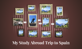 My Study Abroad Trip to Spain