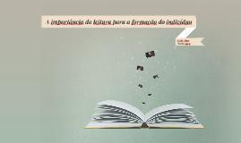 A importância da leitura para a formação do indivíduo