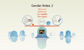 Gender Roles :)