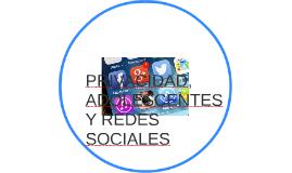 PRIVACIDAD, ADOLESCENTES Y REDES SOCIALES