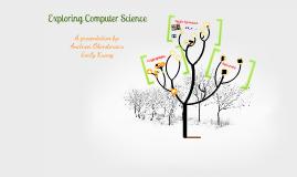 Copy of Exploring Computer Science