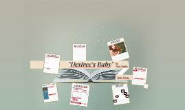 """Copy of """"Desiree's Baby"""""""