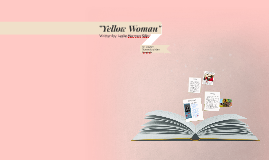 """Yellow Woman"""