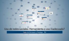 Uso de redes sociales: Herramienta o uso inadecuado?