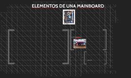 ELEMENTOS DE UNA MAINBOARD