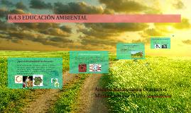 Copy of 6.4.3 EDUCACIÓN AMBIENTAL