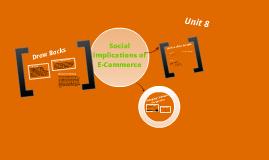 Unit 8 Ecommerce Social Implications