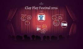 Clay Play Festival 2016