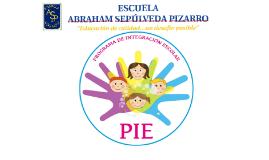 ESCUELA ABRAHAM SEPULVEDA PIZARRO
