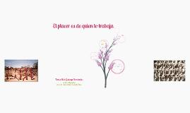 Copy of EL PLACER ES DE QUIEN LO TRABAJA