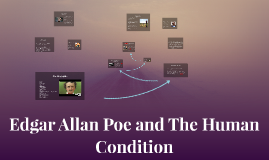 Edgar Allan Poe and The Human Condition