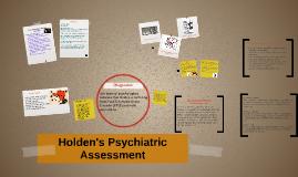 Holden's Psychiatric Assesment