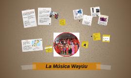 Copy of Música Wayúu