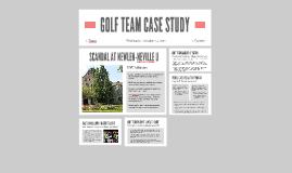GOLF TEAM CASE STUDY