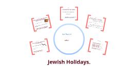 Jewish Holidays; Rosh Hashanah & Elul