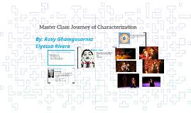 Master Class: Journey of Characterization