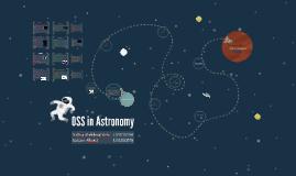 OSS in Astronomy