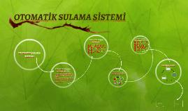 Copy of OTOMATİK SULAMA SİSTEMİ