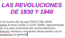 LAS REVOLUCIONES DE 1830 Y 1848