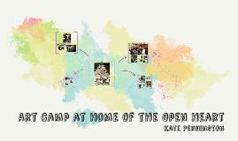 Art Camp at Home of the Open Heaert