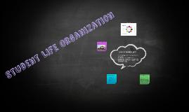 Student Life Organization