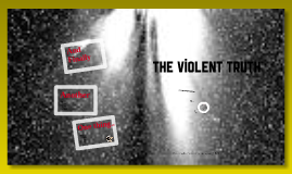 Social Action: The Violence Truth