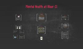 Copy of Mental Health at Bloor CI