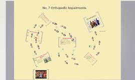 No. 7 Orthopedic Impairments