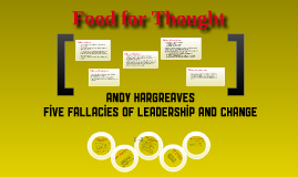 Copy of Andy Hargreaves - Five Fallacies of Leadership & Change