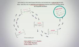 INFLUENCIA DEL PROGRAMA ESCUELA DE PADRES EN LA RELACION PAD