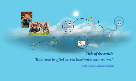 Kids need to offset 'screen time' with 'nature time'