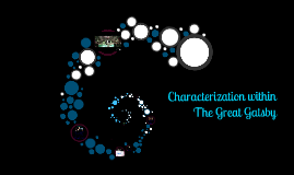 Characterization within The Great Gatsby