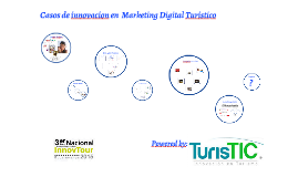 Casos de Innovación en Marketing Digital Turístico